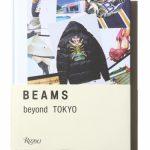 BEAMSコラボレーションアーカイブ:『BEAMS beyond TOKYO』、世界に先駆け1月20日(金)に発売
