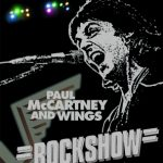 来日記念ポール・マッカートニー&ウイングスのライヴ映画『ロックショウ』4.11絶響上映!