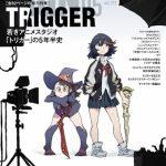 月刊MdN5月号は 『キルラキル』『リトルウィッチアカデミア』を手がける「TRIGGER」特集!